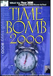 Time bomb 2000! : what the year 2000 computer crisis means to you!