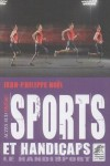 Sports et handicaps : le handisport