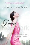 J'adore New York, a novel of haute couture