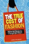 The true cost of fashion